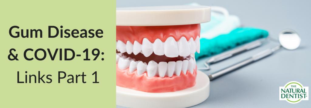 Gum Disease & COVID risk factors