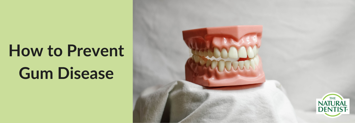 How to Prevent Gum Disease April 2021