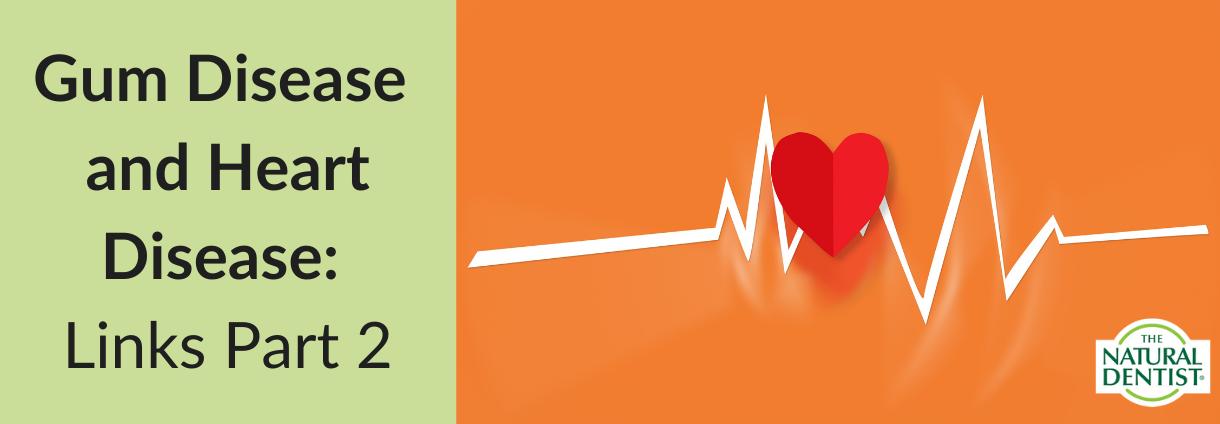 Gum Disease & Heart Disease Links Banner