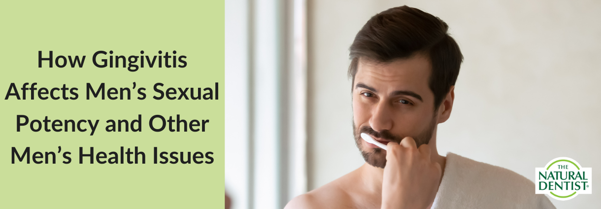 How Gingivitis Affects Men's Sexual Health